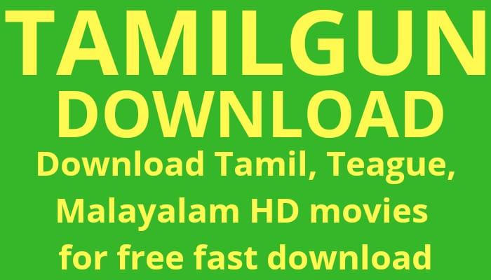 Tamilgun Hindi  Tamilgun, Download Tamil, Telugu Malayalam movies download, Tamilgun 2020, Tamil telugu malayalam HD movies download, Tamilgun new movies 2020, Tamilgun new website link 2020, Tamilgun isaimini,